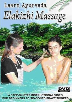 Rent Learn Ayurveda: Elakizhi Massage Online DVD Rental