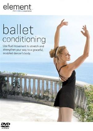 Rent Element: Ballet Conditioning Online DVD Rental