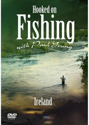 Rent Hooked on Fishing with Paul Young: Ireland Online DVD Rental