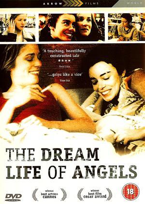 Rent The Dream Life of Angels (aka La Vie Rêvée Des Anges) Online DVD Rental