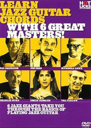 Rent Hot Licks: Learn Jazz Guitar Chords with 6 Great Masters! Online DVD Rental