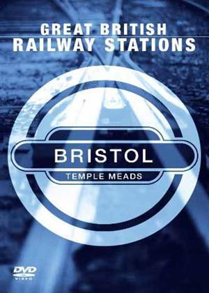 Rent Great British Railway Stations: Bristol Temple Meads Online DVD Rental