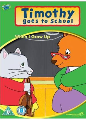 Rent Timothy Goes to School: When I Grow Up Online DVD Rental