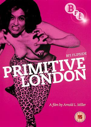 Rent Primitive London Online DVD Rental
