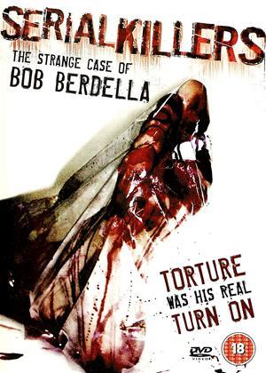 Rent Serial Killers: Bob Berdella Online DVD & Blu-ray Rental