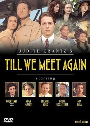 Rent Till We Meet Again Online DVD & Blu-ray Rental
