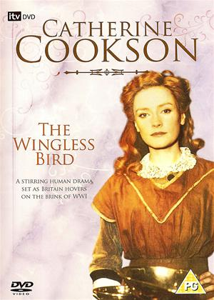 Catherine Cookson: The Wingless Bird Online DVD Rental