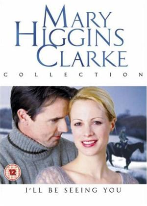 Rent Mary Higgins Clark: I'll Be Seeing You Online DVD Rental