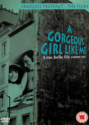 Rent A Gorgeous Girl Like Me (aka Une belle fille comme moi) Online DVD Rental