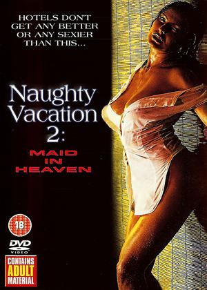 Rent Naughty Vacation 2: Maid in Heaven Online DVD Rental