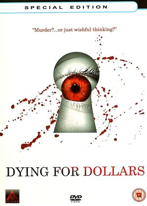 Rent Dying for Dollars Online DVD Rental