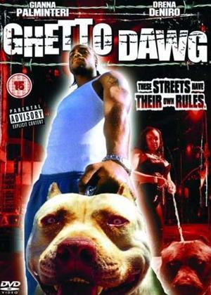 Rent Ghetto Dawg Online DVD Rental