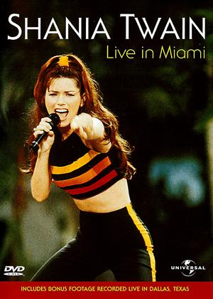 Rent Shania Twain: Live in Miami Online DVD Rental