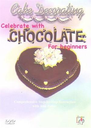 Rent Cake Decorating: Celebrate with Chocolate for Beginners Online DVD Rental