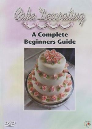 Rent Cake Decorating: A Complete Beginners Guide Online DVD Rental