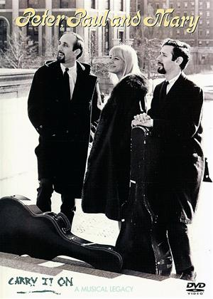 Peter, Paul and Mary: Carry It On: A Musical Legacy Online DVD Rental