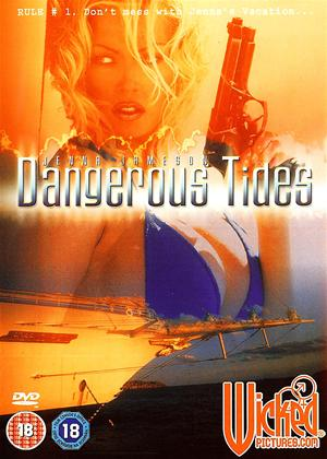 Dangerous Tides Online DVD Rental
