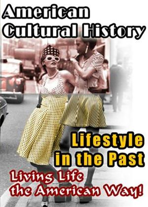 Rent American Cultural History: Lifestyle in the Past Online DVD Rental