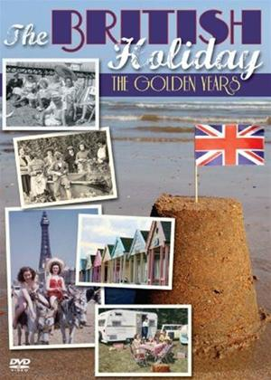 Rent The British Holiday: The Golden Years Online DVD Rental
