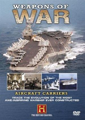 Rent Weapons of War: Aircraft Carriers Online DVD Rental