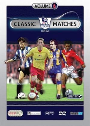 Rent Premier League Classic Matches: Vol.6 Online DVD Rental