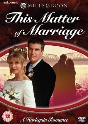 Rent This Matter of Marriage (aka Mills and Boon: This Matter of Marriage) Online DVD Rental