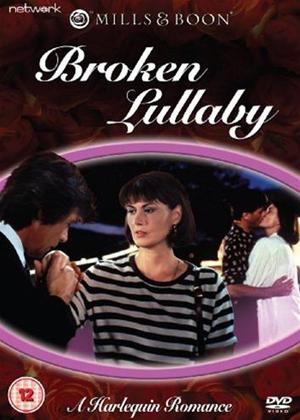 Rent Broken Lullaby (aka Mills and Boon: Broken Lullaby) Online DVD Rental