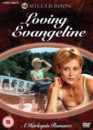 Rent Loving Evangeline (aka Mills and Boon: Loving Evangeline) Online DVD Rental