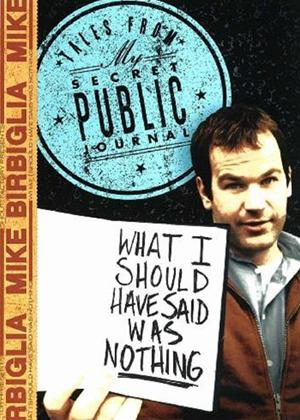 Rent Mike Birbiglia: What I Should Have Said Was Nothing Online DVD Rental