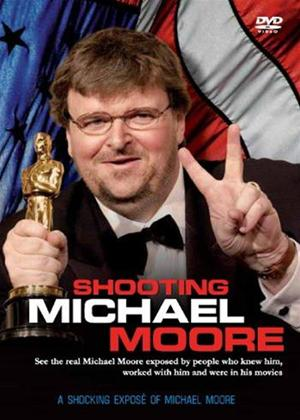 Rent Shooting Michael Moore: The Documentary Online DVD Rental