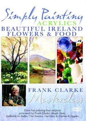 Rent Simply Painting Acrylics: Beautiful Ireland / Flowers and Food Online DVD Rental