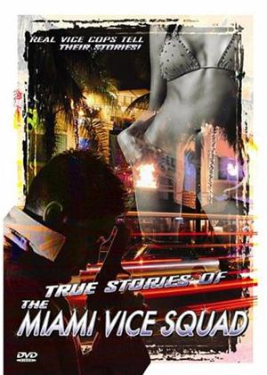 Rent True Stories of the Miami Vice Squad Online DVD Rental