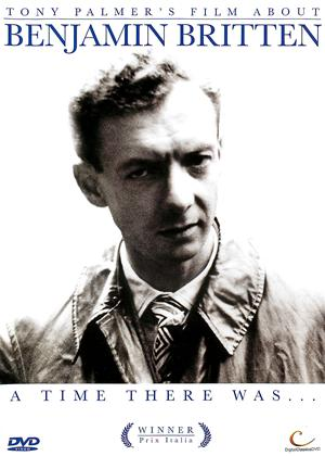 Rent Benjamin Britten: A Time There Was Online DVD Rental