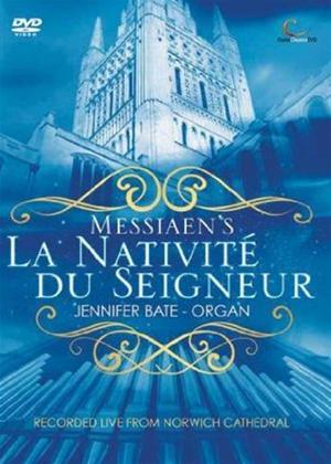 Rent Oliver Messiaen: La Nativite du Seigneur with Jennifer Bate Online DVD Rental