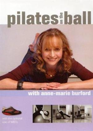 Rent Pilates: On the Ball with Anne-Marie Burford Online DVD Rental