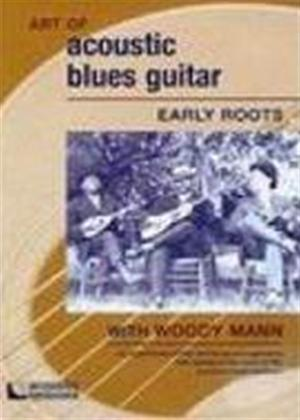 Rent Woody Mann: Early Roots Online DVD Rental