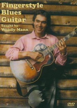 Rent Woody Mann: Fingerstyle Blues Guitar Online DVD Rental
