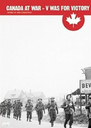 Rent Canada at War: V Was for Victory Online DVD Rental