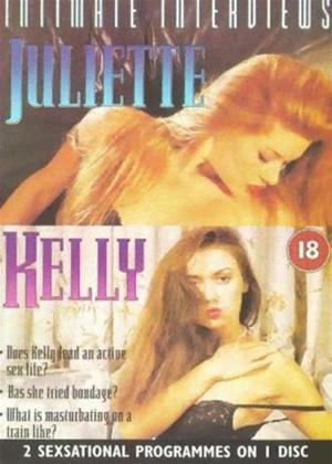 Rent Intimate Interviews: Kelly / Juliette Online DVD Rental