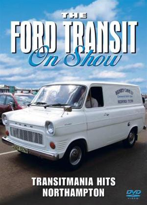 Rent The Ford Transit on Show: Transitmania Hits Northampton Online DVD Rental
