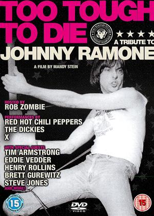 Rent Ramones: Too Tough to Die: Tribute to Johnny Ramone Online DVD & Blu-ray Rental