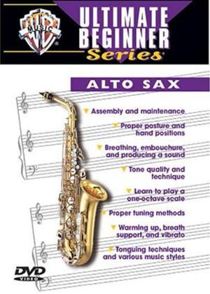 Rent Ultimate Beginner Series: Alto Sax Online DVD Rental