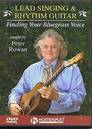 Rent Peter Rowan: Lead Singing and Rhythm Guitar: Finding Your Bluegrass Voice Online DVD Rental