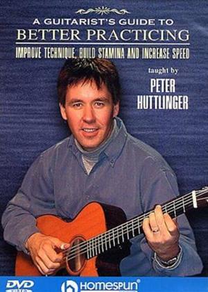 Rent Pete Huttlinger: Guitarist's Guide to Better Practicing Online DVD Rental