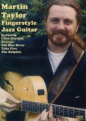 Rent Martin Taylor: Fingerstyle Jazz Guitar Online DVD Rental