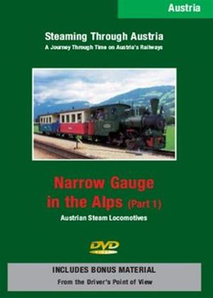 Rent Steaming Through Austria: Narrow Gauge in the Alps: Part 1 Online DVD Rental