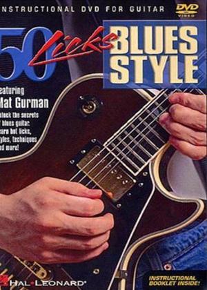 Rent Mat Gurman: 50 Licks: Blues Style Guitar Online DVD Rental