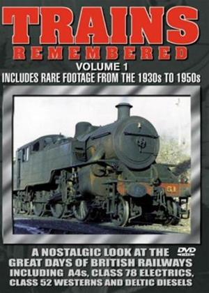 Rent Trains Remembered: Vol.1 Online DVD Rental
