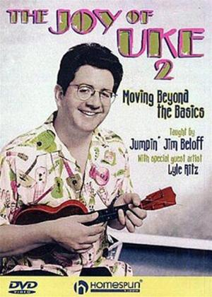 Rent The Joy of Uke: Moving Beyond the Basics Online DVD Rental