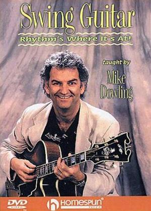 Rent Mike Dowling: Swing Guitar: Rhythm's Where It's At! Online DVD Rental